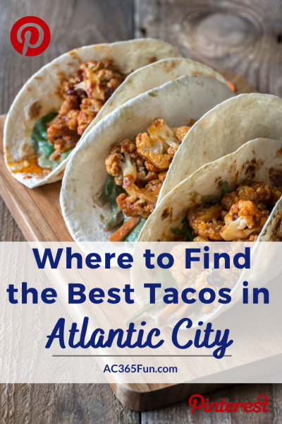 Best Authentic Mexican Taco in ATlantic City